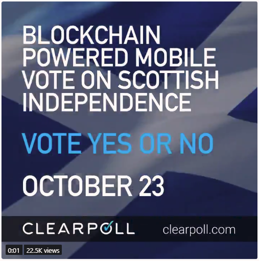 "An advert by Clearpoll for a ""blockchain powered mobile vote on Scottish independence"" on October 23rd."